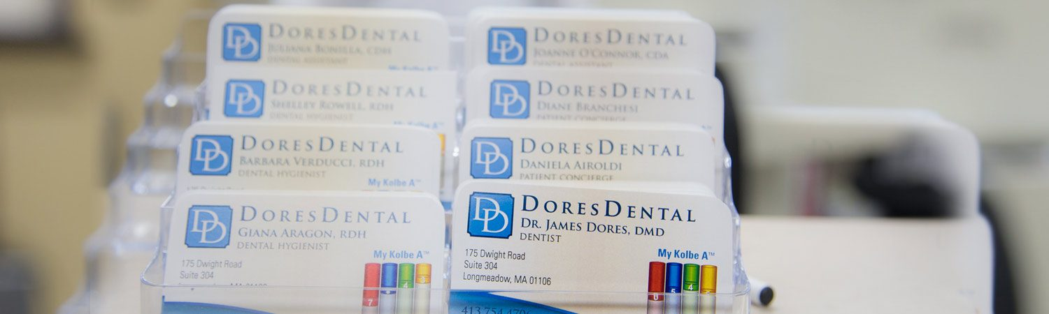 Business Cards at Dores Dental | East Longmeadow, MA